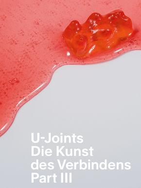 Logo Ausstellung U-Joints oder Die Kunst des Verbindens, Part III – Verlängert!