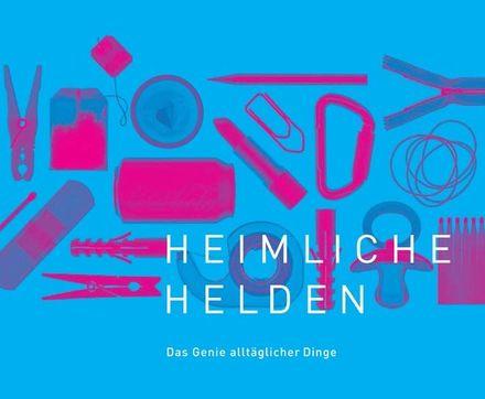 Logo Heimliche Helden. Das Genie alltäglicher Dinge.